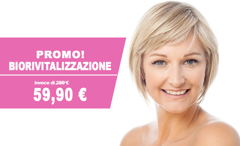 Biorivitalizzazione Promo Roma